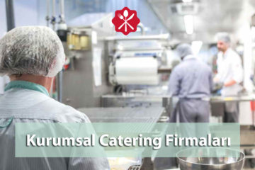 kurumsal catering firmaları