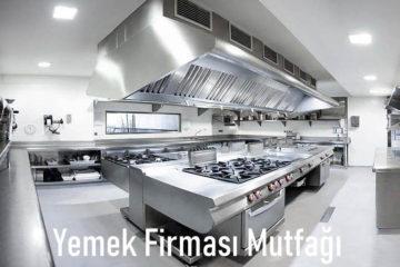 yemek firması mutfağı